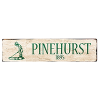 Pinehurst 1895 Sign
