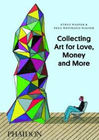 Collecting Art for Love, Money and More THUMBNAIL