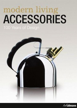 Modern Living Accessories: 100 years of Design