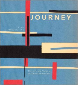 Journey: The Life and Times of an American Architect THUMBNAIL