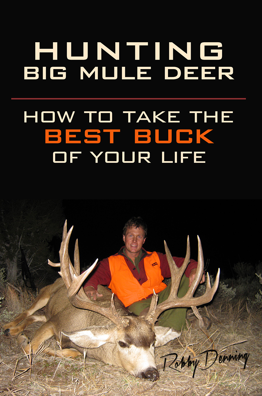 Hunting Big Mule Deer: How to Take the Best Buck of Your Life THUMBNAIL