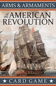 Arms & Armaments of the American Revolution Playing Cards THUMBNAIL