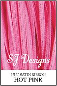 "SJ Designs - Satin Ribbon 1/16"" - Hot Pink"