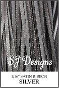 "SJ Designs - Satin Ribbon 1/16"" - Silver"
