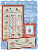 Sue Hillis Designs - Dessert of the Month Club - Part 1