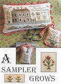The Scarlett House - A Sampler Grows