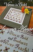 summer House Stitche Workes - Virtue is Bold THUMBNAIL