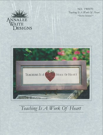 Annalee Waite Designs - Teaching is a Work of Heart
