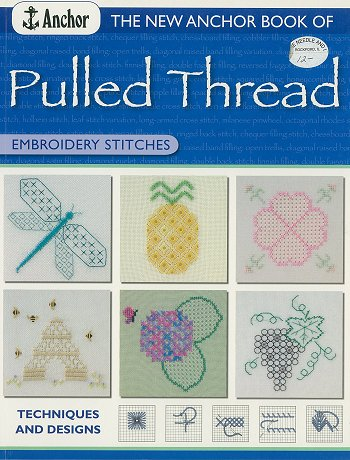 Anchor - Pulled Thread Techniques and Designs Book