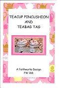 Faithwurks Designs - Teacup Pincushion and Teabag Tag