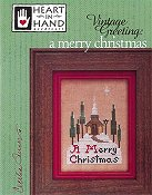 Heart In Hand Needleart - Vintage Greeting - A Merry Christmas THUMBNAIL