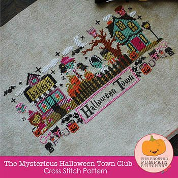 The Frosted Pumpkin Stitchery - The Mysterious Halloween Town MAIN