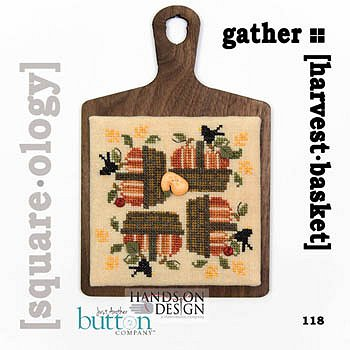 cover of Just Another Button Company - Square.ology - Harvest Basket 118 Cross Stitch MAIN