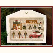 Little House Needleworks - Hometown Holiday Series - #10 The Tree Lot