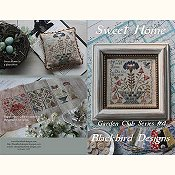 Blackbird Designs - Garden Club Series #4 - Sweet Home