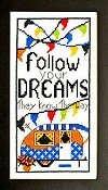 Bobbie G Designs - Follow Your Dreams