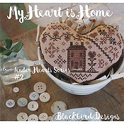 Blackbird Designs - Tender Heart Series - My Heart is Home #2