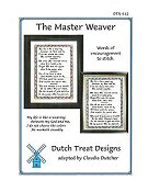 Dutch Treat Designs - The Master Weaver THUMBNAIL
