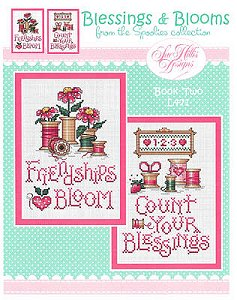 Sue Hillis Designs - Blessings & Blooms - From The Spoolies Collection - Book Two MAIN