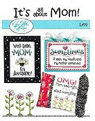 Sue Hillis Designs - It's All About Mom