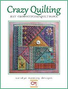 Carolyn Manning Designs - Crazy Quilting May Block THUMBNAIL
