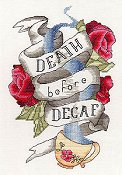 MarNic Designs - Death Before Decaf