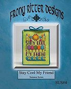 Frony Ritter Designs - Stay Cool My Friend