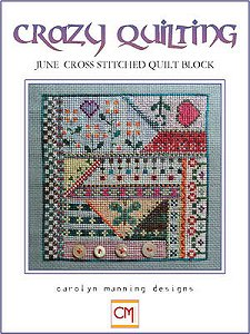 Carolyn Manning Designs - Crazy Quilting June Block MAIN