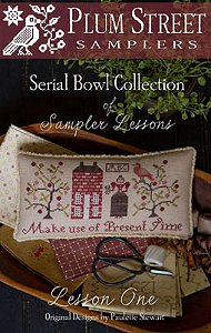 Plum Street Samplers - Serial Bowl Collection of Sampler Lessons - Lesson One MAIN