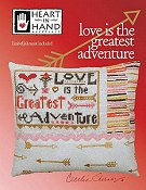 Heart In Hand Needleart - Love Is The Greatest Adventure