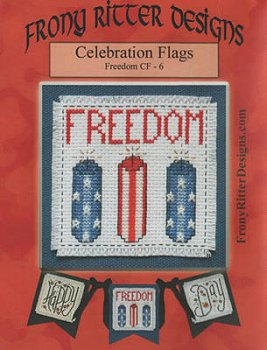 Frony Ritter Designs - Celebration Flags - Freedom MAIN