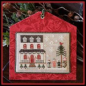 Little House Needleworks - Hometown Holiday Series - #14 Grandma's House