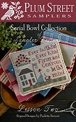 Plum Street Samplers - Serial Bowl Collection of Sampler Lessons - Lesson Two