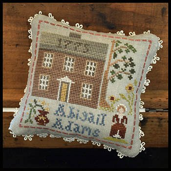 Little House Needleworks - Early Americans No. 7 Abigail Adams MAIN