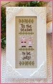 Country Cottage Needleworks - Tis the Season