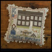 Little House Needleworks - Early American No. 9 Molly Pitcher