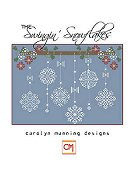 Carolyn Manning Designs - Swingin' Snowflakes