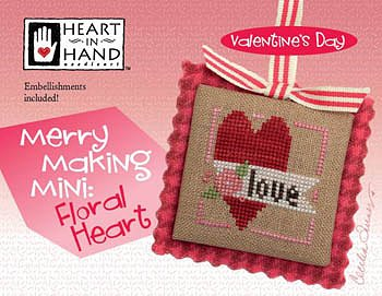 Heart In Hand Needleart - Merry Making Mini - Floral Heart MAIN