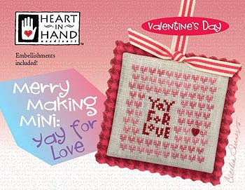 Heart In Hand Needleart - Merry Making Mini - Yay For Love MAIN