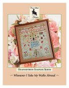 Cross Stitch Antiques - Headmistress Sampler Series - Whenever I Take My Walks Abroad THUMBNAIL
