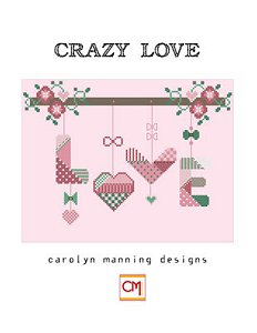 Carolyn Manning Designs - Crazy Love MAIN