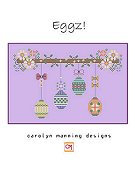 Carolyn Manning Designs - Eggz! THUMBNAIL