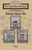Waxing Moon Designs - Patriotic House Trio THUMBNAIL