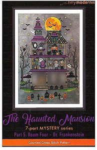 Tiny Modernist - The Haunted Mansion Mystery Series - Part 5 Room Four - Dr. Frankenstein