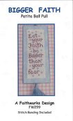 Faithwurks Designs - Bigger Faith Petite Bell Pull (includes linen banding)_THUMBNAIL