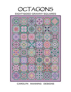 Carolyn Manning Designs - Octagons - Eight Sided Granny Squares MAIN