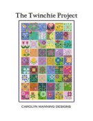 Carolyn Manning Designs - The Twinchie Project