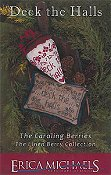 Erica Michaels - The Linen Berry Collection - Deck The Halls - The Caroling Berries