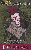 Erica Michaels - The Linen Berry Collection - Gloria In Excelsis - The Caroling Berries