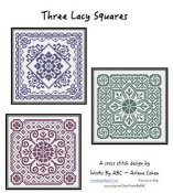 Works By ABC - Three Lacy Squares
